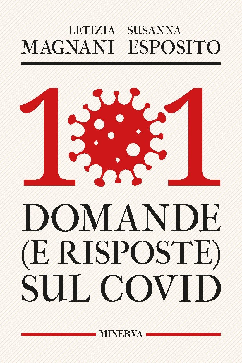101 domande (e risposte) sul Covid: un libro da leggere